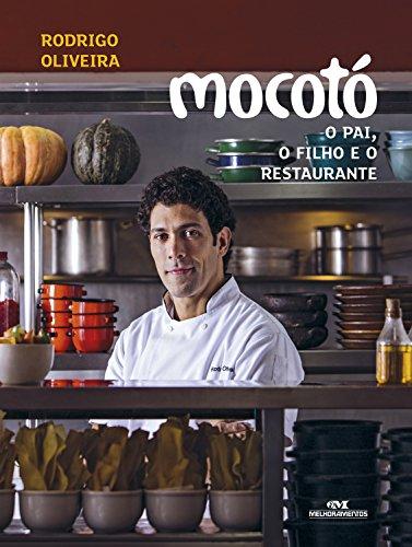 Mocotó – O pai, o filho e o restaurante (Portuguese Edition) by Rodrigo Oliveira