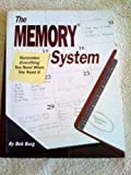 img - for The Memory System: Remember Everything You Need When You Need It book / textbook / text book