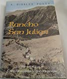 img - for Rancho San Julian: The Story of a California Ranch and Its People book / textbook / text book