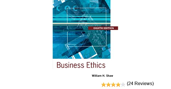 Amazon business ethics a textbook with cases ebook william h amazon business ethics a textbook with cases ebook william h shaw kindle store fandeluxe Gallery