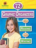 72 Graphic Organizers for Reading and Writing, Sunflower Education Staff, 1937166120