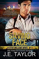 Saving Face: A Steve Williams Novel (The Steve Williams Series Book 6)