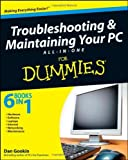 img - for Troubleshooting and Maintaining Your PC All-in-One Desk Reference For Dummies by Dan Gookin (2009-03-09) book / textbook / text book