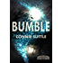 Bumble (Legend of the Ir'Indicti Book 1)