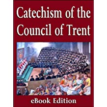 The Catechism of the Council of Trent (1566)