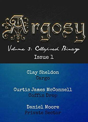 Read Argosy Volume 3: Collapsed Binary, Issue 1 PDF, azw (Kindle)
