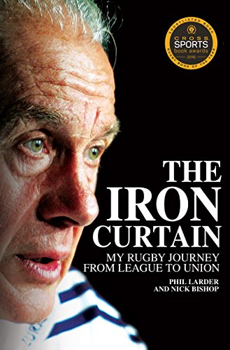 The Iron Curtain: My Rugby Journey from League to Union
