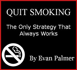 Quit Smoking: The Dead Simple Guide