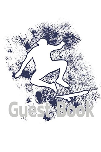 Guest Book: Skater Guest Book for vacation Home a wedding set for the memorial, funeral service, memorial service -110 Lined Pages