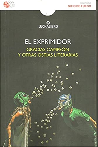 El Exprimidor (Spanish) Paperback – January 1, 2016