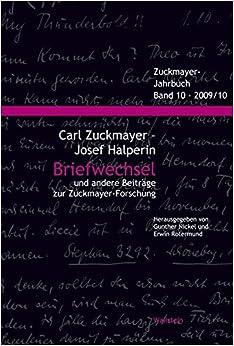 Zuckmayer-Jahrbuch 2009: Briefwechsel und andere Beitrage zur Zuckmayer-Forschung