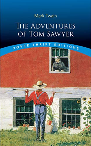 Pdf Fiction The Adventures of Tom Sawyer (Dover Thrift Editions)