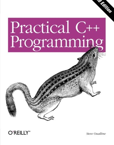 Practical C++ Programming, Second Edition by O'Reilly Media