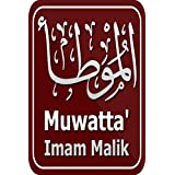 Al Mouwatta de l' Imam Malik Ibn Anas (Français) (French Edition)