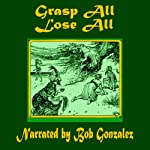 Grasp All, Lose All | Andrew Lang