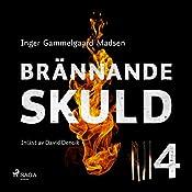 Brännande skuld 4 | Inger Gammelgaard Madsen