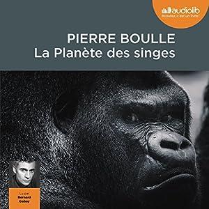 La Planète des singes Hörbuch