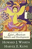 Introduction to Latin American Politics and Development, Howard J. Wiarda and Harvey F. Kline, 0813337704
