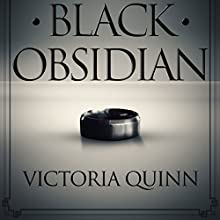 Black Obsidian Audiobook by Victoria Quinn Narrated by Michael Ferraiuolo, Lia Langola