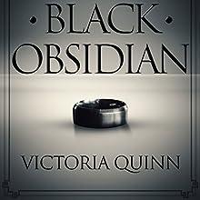 Black Obsidian | Livre audio Auteur(s) : Victoria Quinn Narrateur(s) : Michael Ferraiuolo, Lia Langola