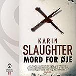 Mord for øje (Sara Linton og Grant County 1) | Karin Slaughter