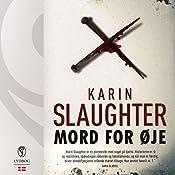 Mord for øje (Sara Linton og Grant County 1)   Karin Slaughter