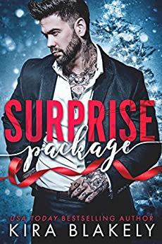 Surprise Package: A Bad Boy Christmas Romance by [Blakely, Kira]