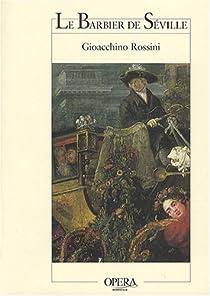 Le Barbier de Séville par Rossini