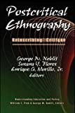Postcritical Ethnography : Reinscribing Critique, , 1572734760