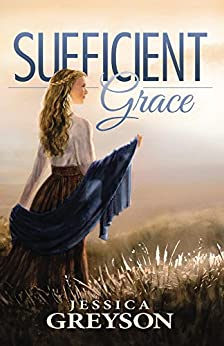 Sufficient Grace by [Greyson, Jessica]