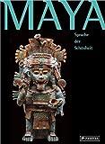 Maya - Sprache der Schönheit
