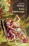 Traite D'Atheologie, Michel Onfray, 2253115576