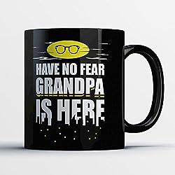 Grandpa Coffee Mug - Grandpa Is Here - Funny 11 oz Black Ceramic Tea Cup - Cute and Humorous GrandPa Gifts with Grandpa Sayings
