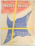 img - for Sweden Builds book / textbook / text book