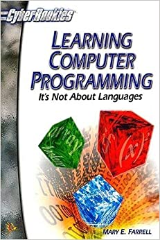 Learning Computer Programming:: It's Not About Languages