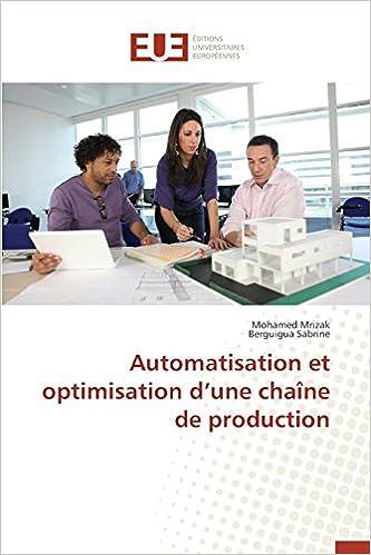 Livre gratuits en ligne Automatisation Et Optimisation D'Une Chaine de Production pdf ebook