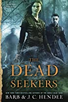 THE DEAD SEEKERS (A DEAD SEEKERS NOVEL)