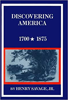 Discovering America, 1700-1875 (New American Nation Series)