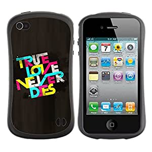 "Pulsar iFace Series Tpu silicona Carcasa Funda Case para Apple iPhone 4 / iPhone 4S , True Love Never Dies Cita de texto colorido"""