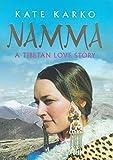 Namma : A Tibetan Love Story