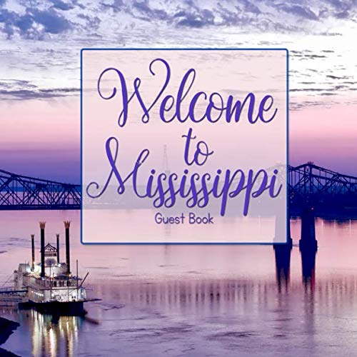 Welcome to Mississippi: Guest Book