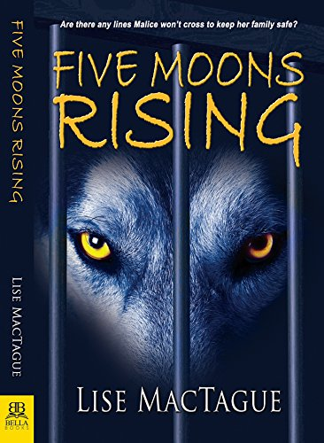 Five Moons Rising by [MacTague, Lise]