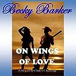 On Wings of Love | Becky Barker