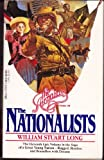 Front cover for the book The Nationalists by William Stuart Long