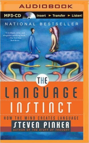 The Language Instinct How Mind Creates Steven Pinker Arthur Morey 9781491514986 Amazon Books
