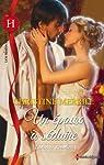 Ladies et rebelles, tome 1 : Un époux à séduire par Merrill