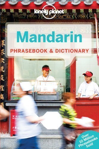 Lonely Planet Mandarin Phrasebook 8th Ed.: 8th Edition by Anthony Garnaut (Oct 12 2012)