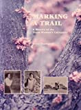 Making a Trail, Joyce Thompson, 0960748806
