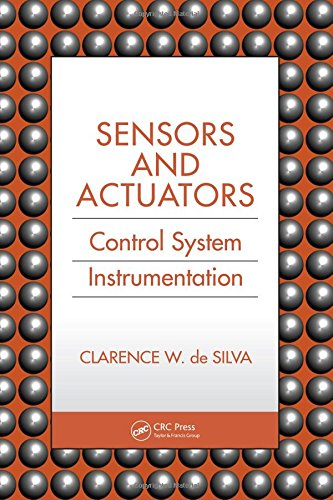 Sensors and Actuators: Control System Instrumentation
