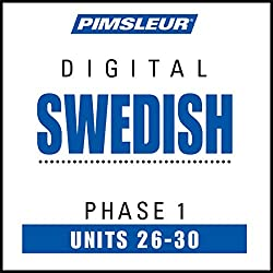 Swedish Phase 1, Unit 26-30